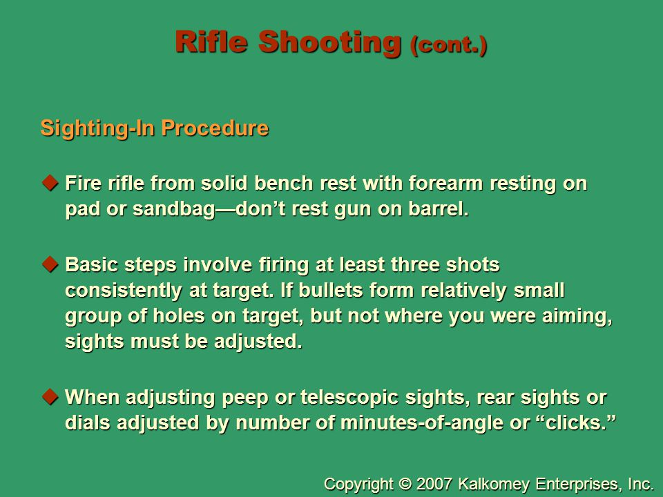 Rifle Shooting (cont.) Sighting-In Procedure