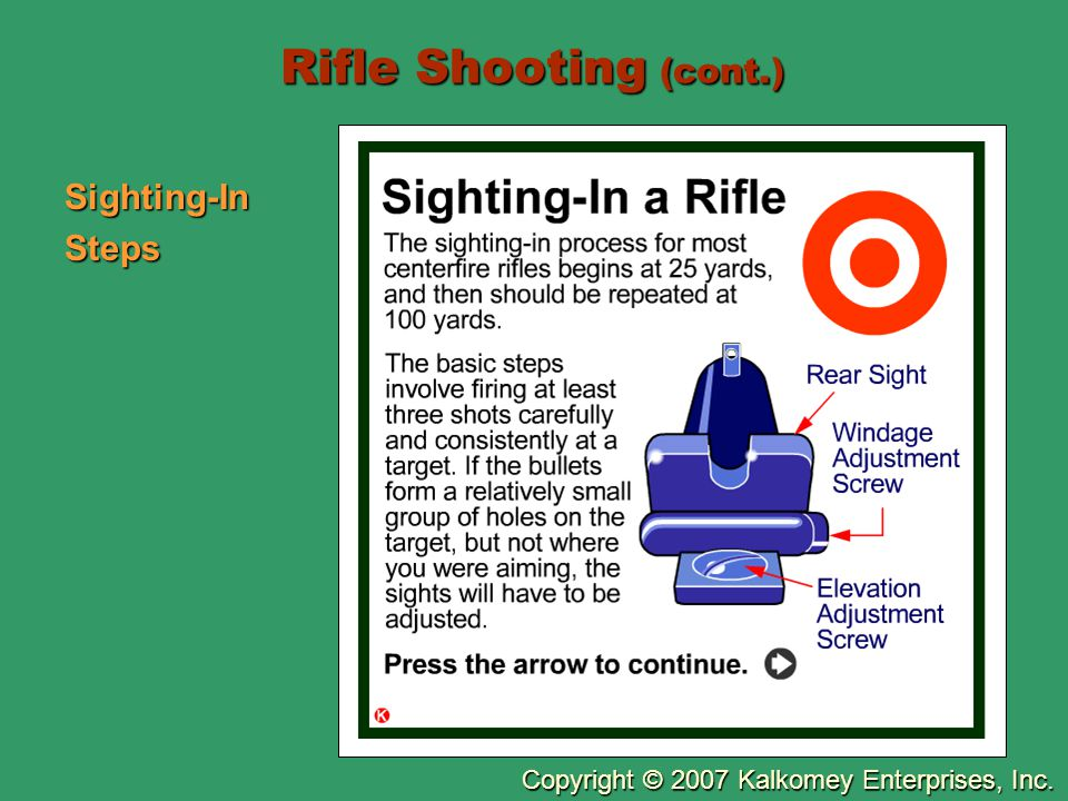 Rifle Shooting (cont.) Sighting-In Steps