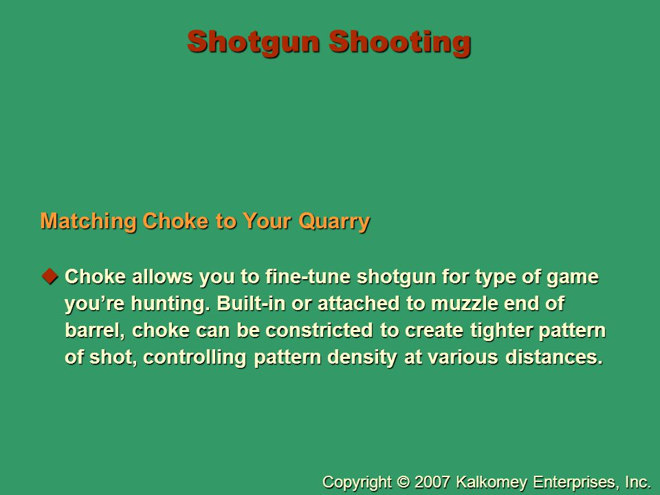 Shotgun Shooting Matching Choke to Your Quarry