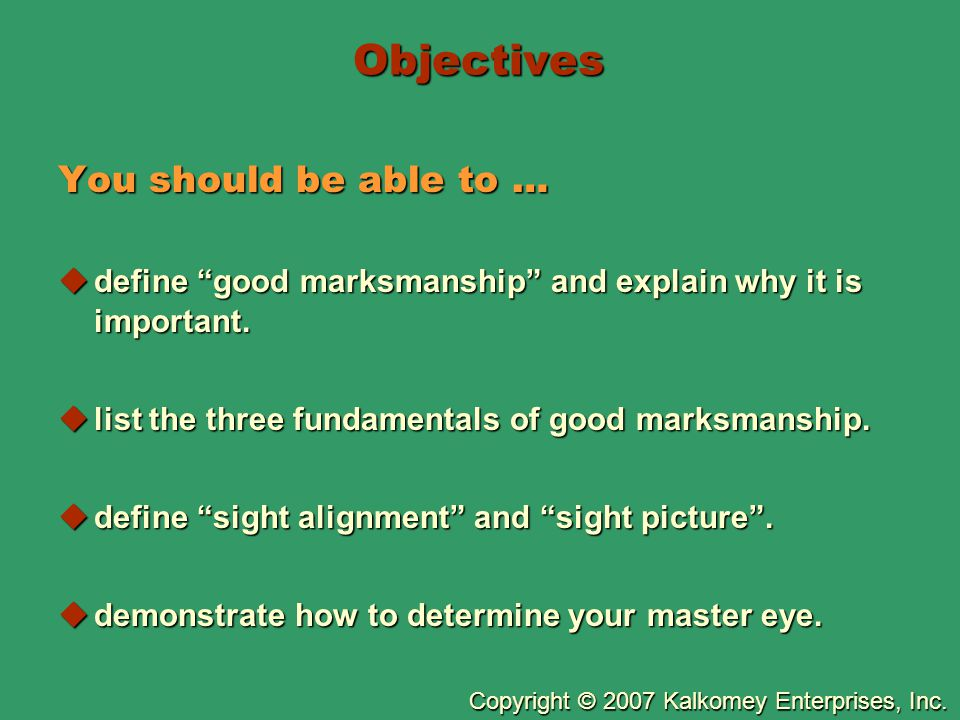 Objectives You should be able to …