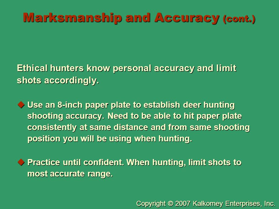 Marksmanship and Accuracy (cont.)