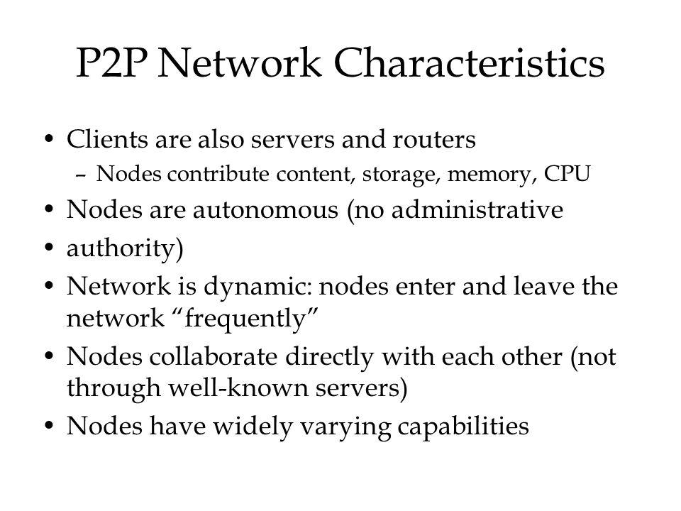 P2P Network Characteristics