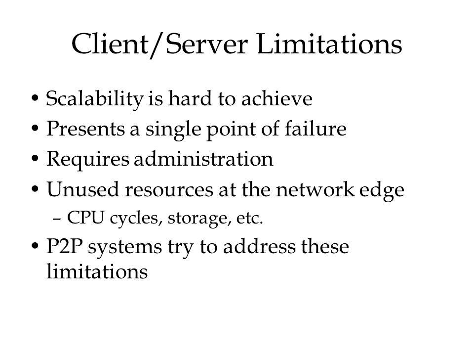 Client/Server Limitations