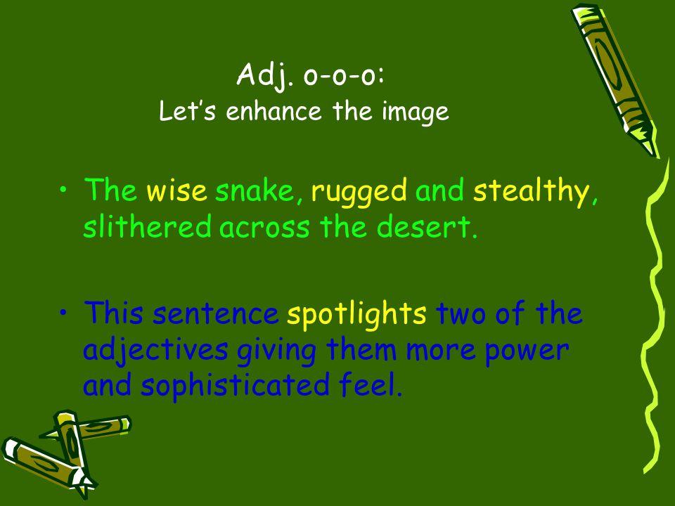 Adj. o-o-o: Let's enhance the image