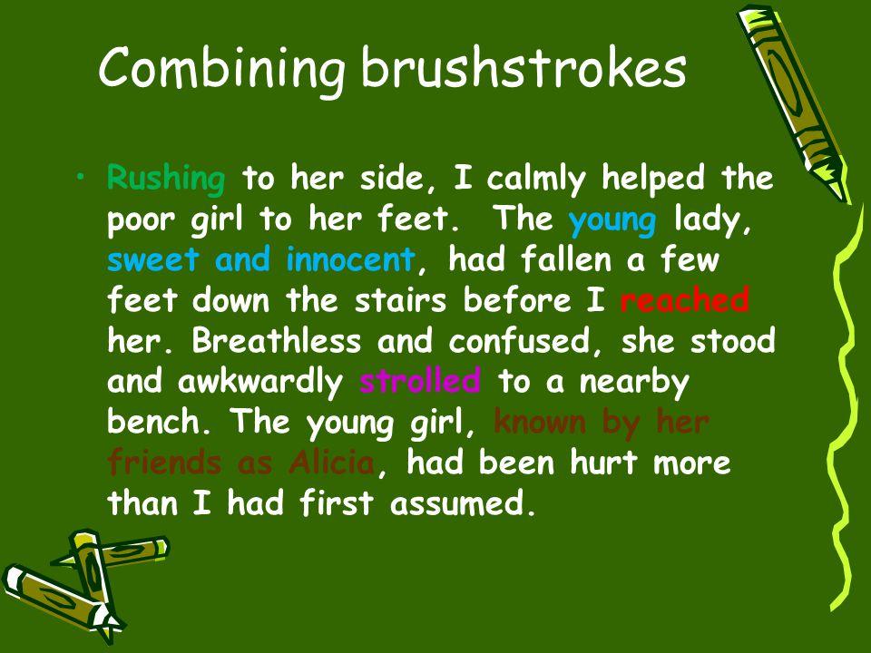 Combining brushstrokes