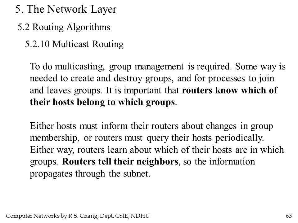 5. The Network Layer 5.2 Routing Algorithms 5.2.10 Multicast Routing