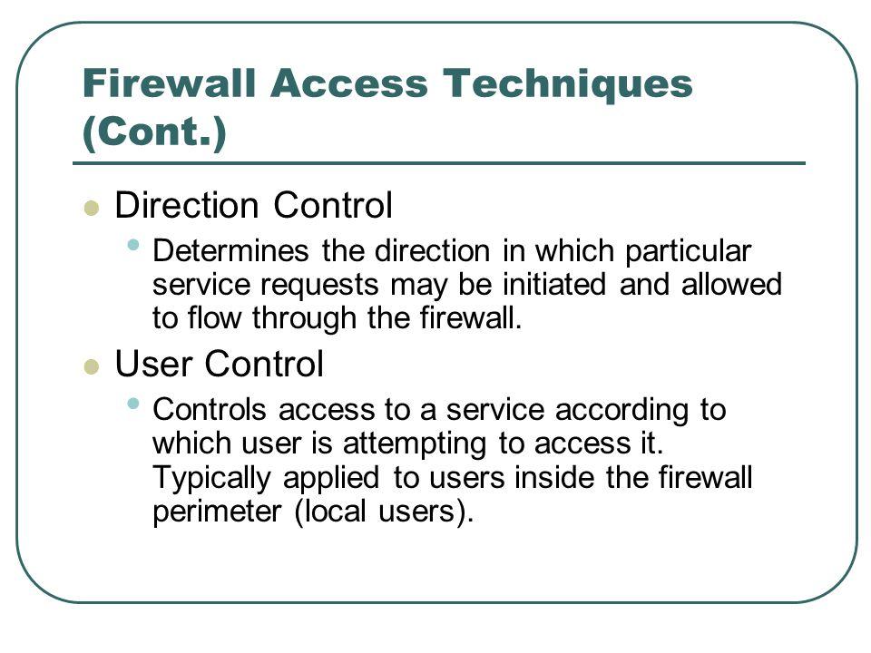Firewall Access Techniques (Cont.)