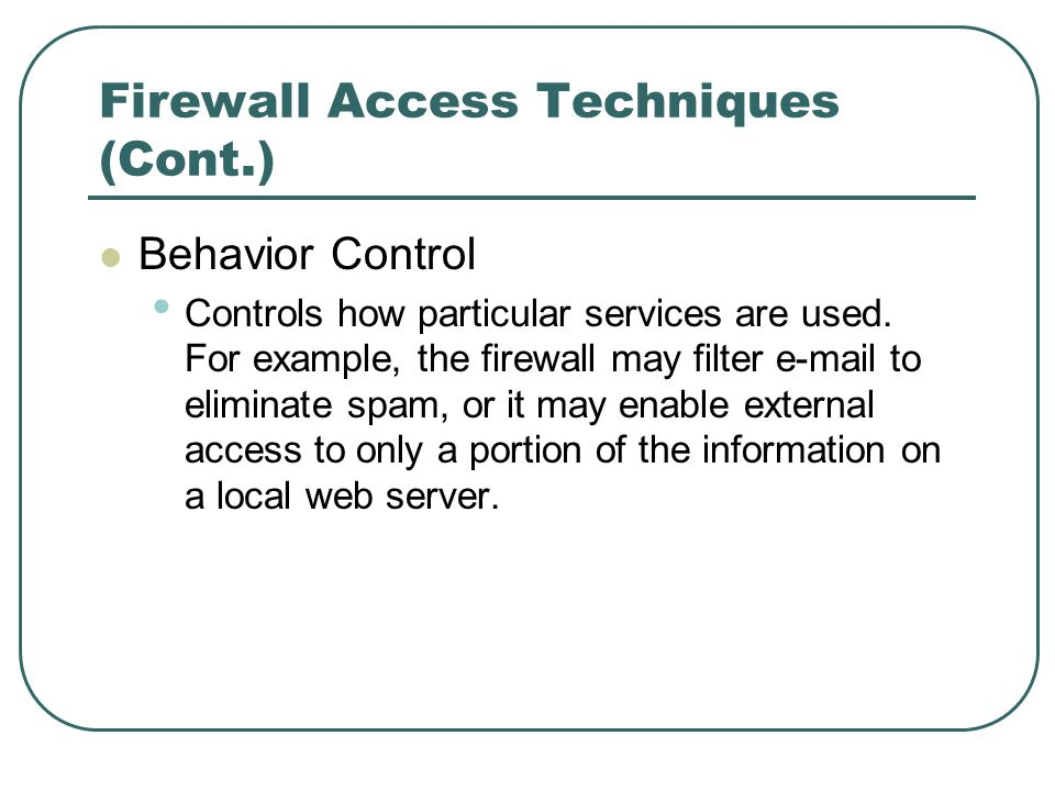 Firewall Access Techniques (Cont.)