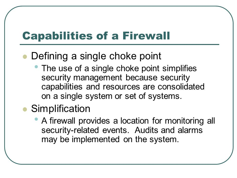 Capabilities of a Firewall