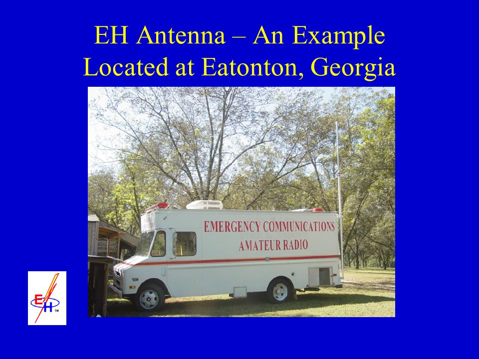 EH Antenna – An Example Located at Eatonton, Georgia