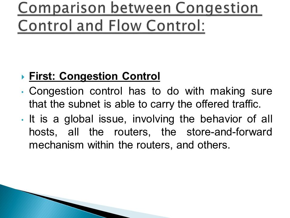 Comparison between Congestion Control and Flow Control: