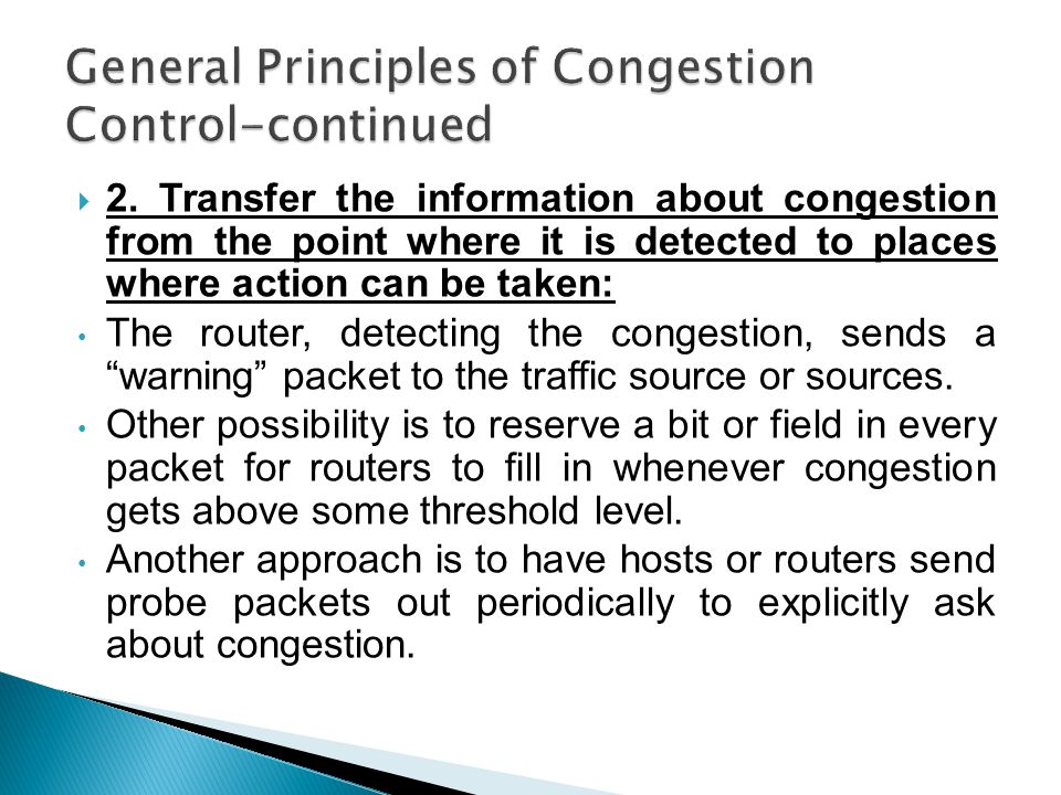 General Principles of Congestion Control-continued