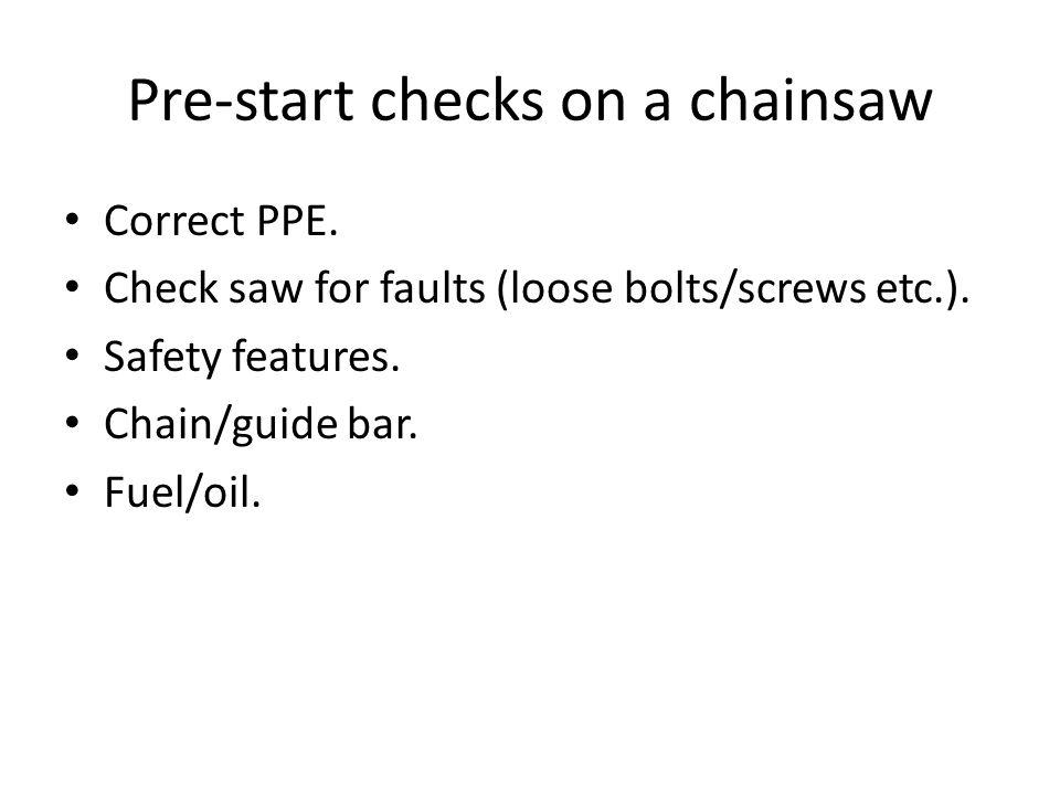 Pre-start checks on a chainsaw