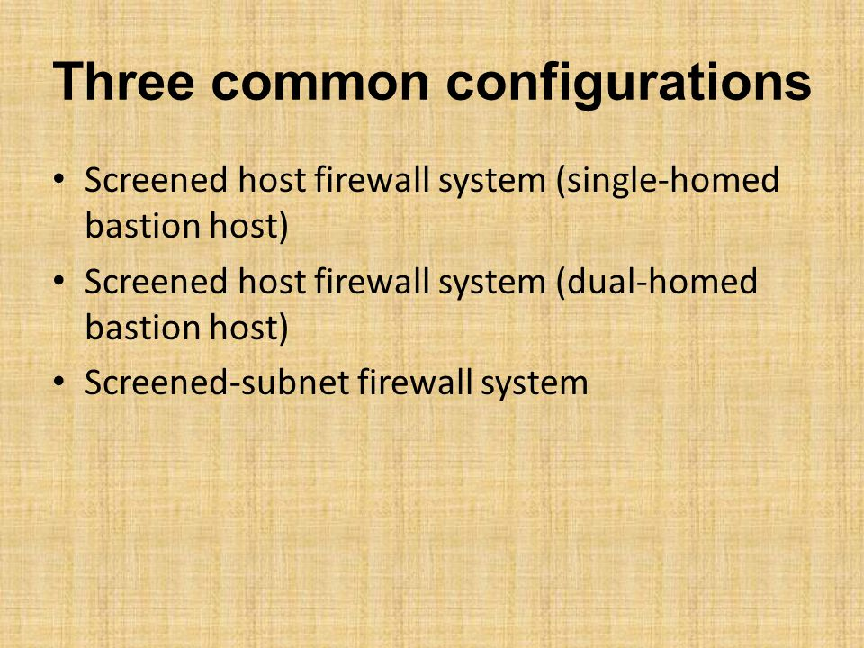 Three common configurations