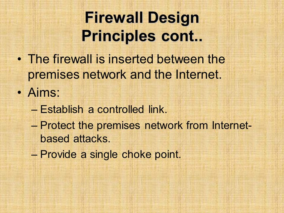 Firewall Design Principles cont..