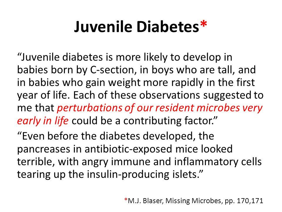 Juvenile Diabetes*