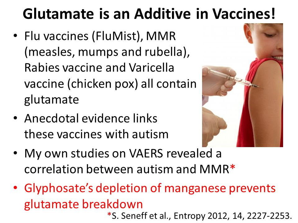 Glutamate is an Additive in Vaccines!
