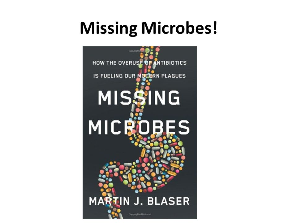 Missing Microbes!