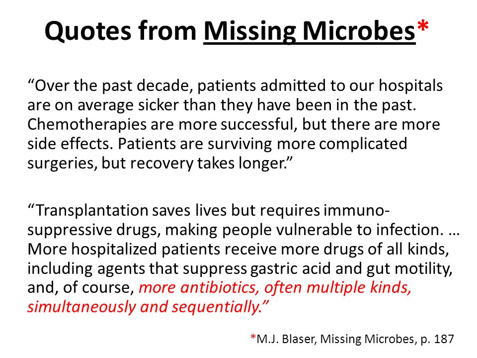Quotes from Missing Microbes*