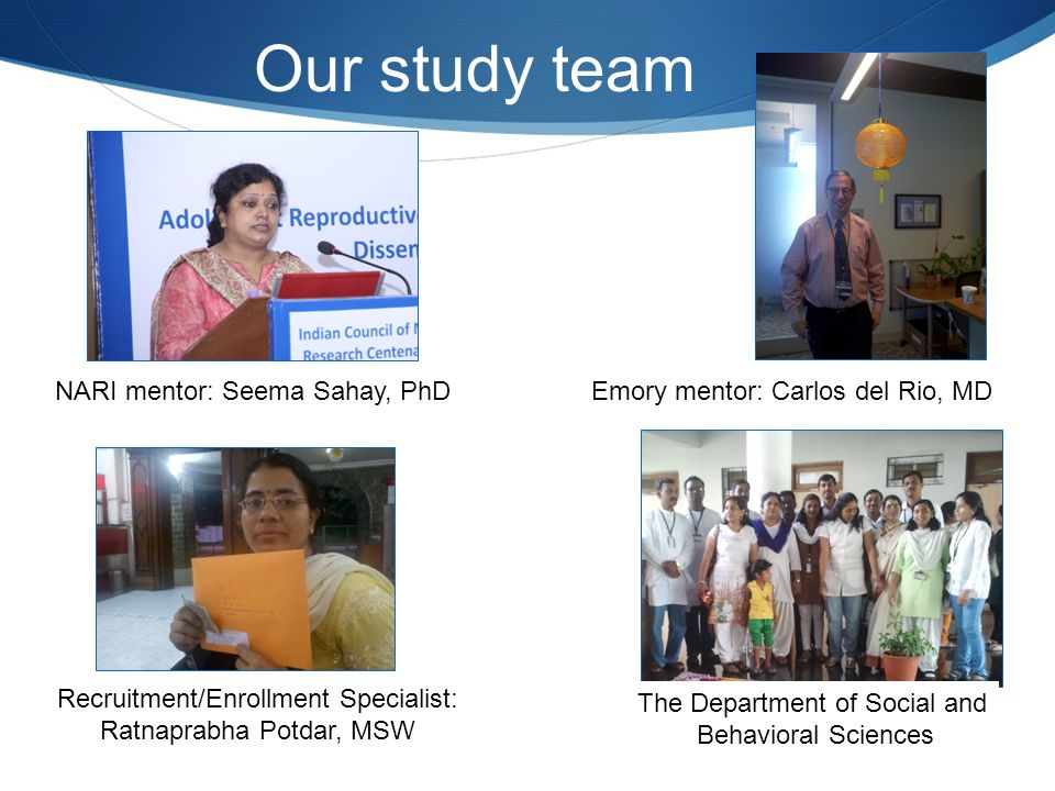 Our study team NARI mentor: Seema Sahay, PhD
