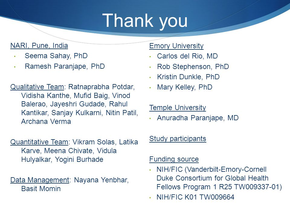 Thank you NARI, Pune, India Emory University Seema Sahay, PhD