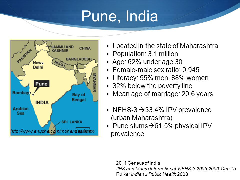 Pune, India Located in the state of Maharashtra