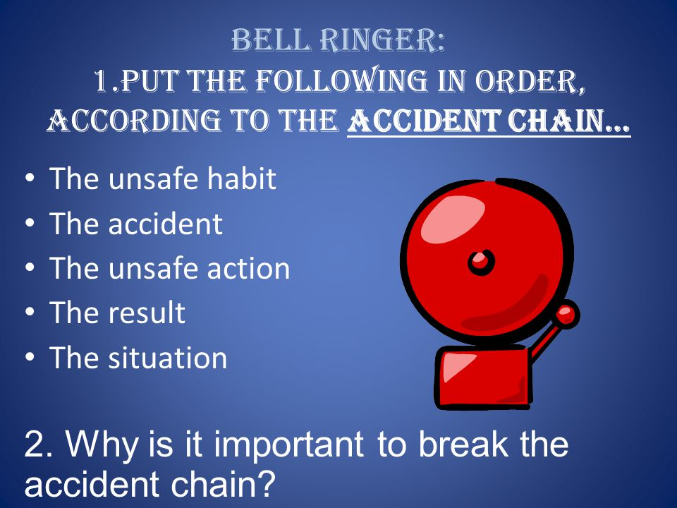 2. Why is it important to break the accident chain