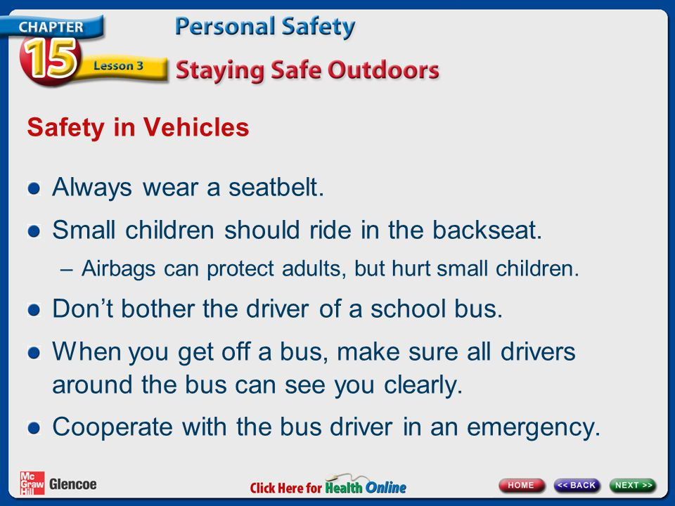 Small children should ride in the backseat.