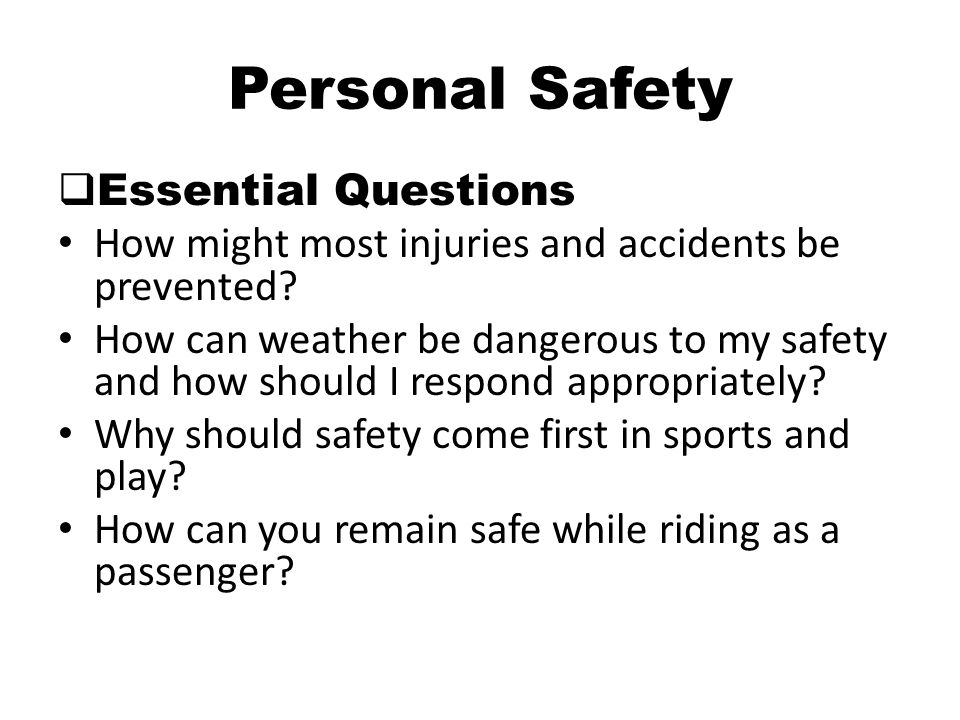 Personal Safety Essential Questions