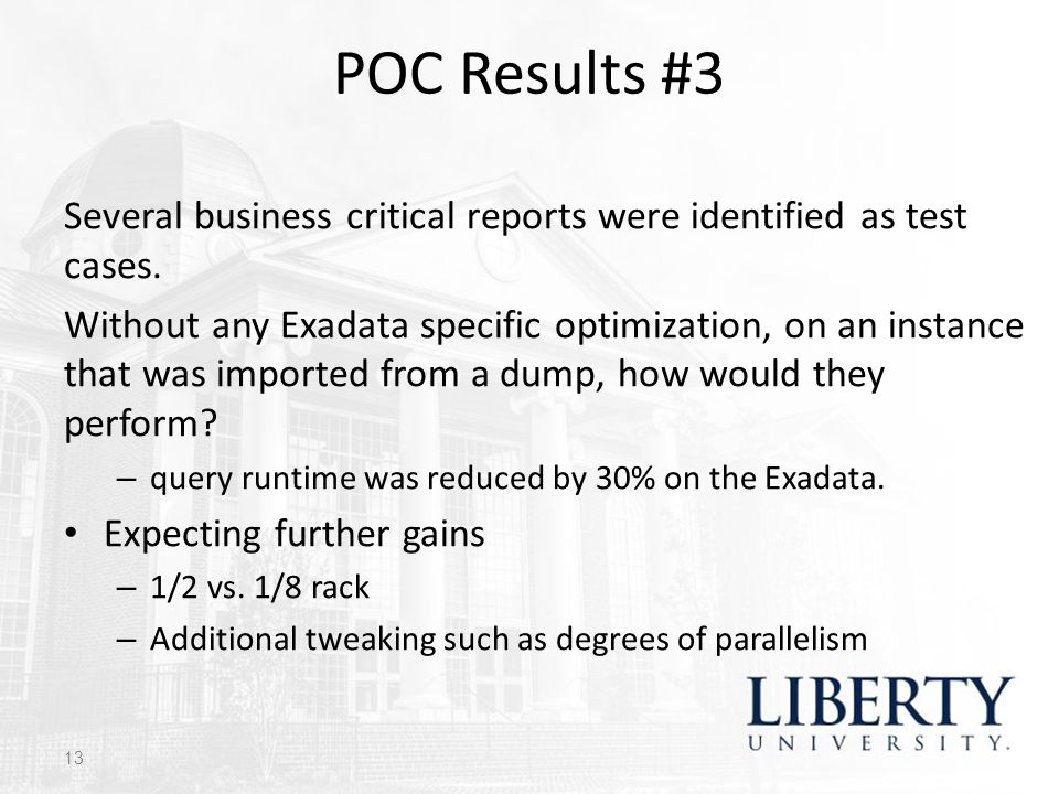 POC Results #3 Several business critical reports were identified as test cases.