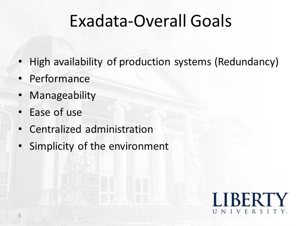 Exadata-Overall Goals