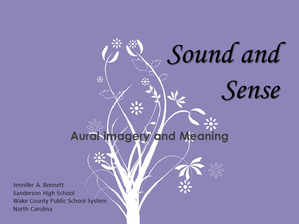 Aural imagery and Meaning