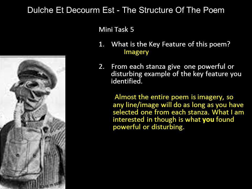 Dulche Et Decourm Est - The Structure Of The Poem