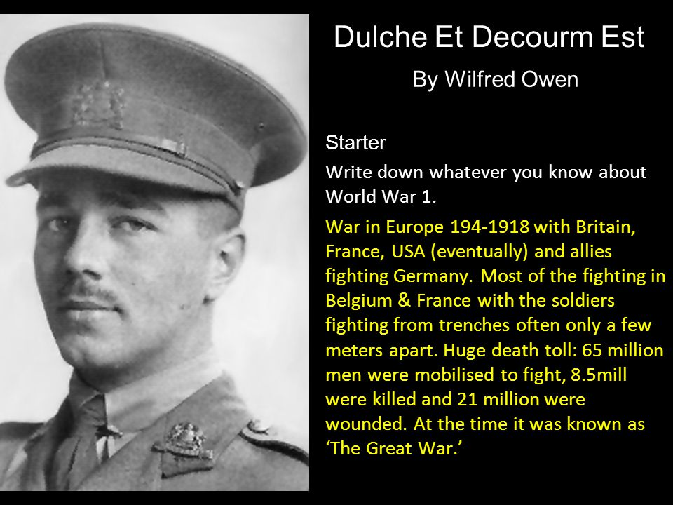 Dulche Et Decourm Est By Wilfred Owen Starter