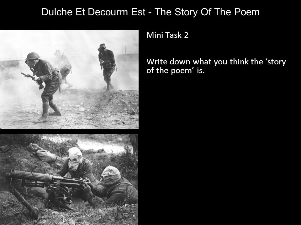 Dulche Et Decourm Est - The Story Of The Poem