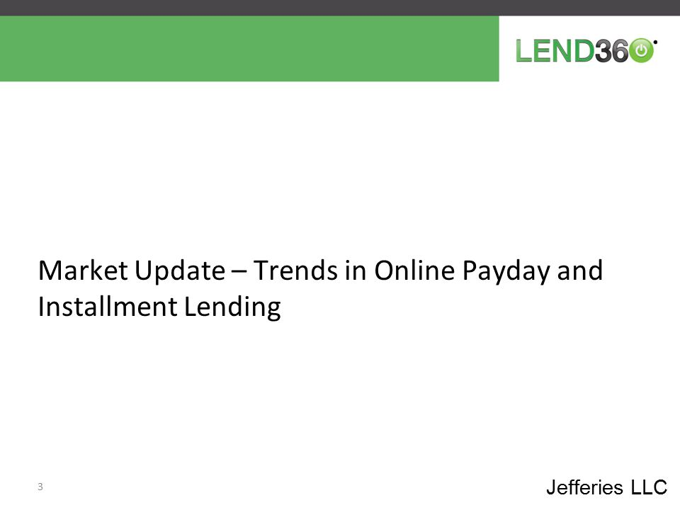 Market Update – Trends in Online Payday and Installment Lending