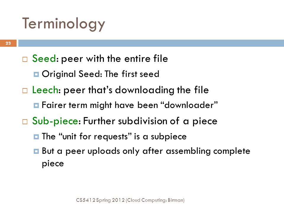 Terminology Seed: peer with the entire file