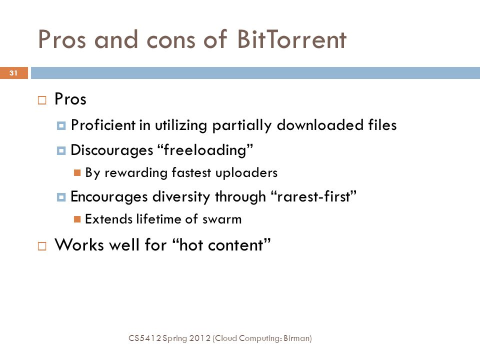 Pros and cons of BitTorrent
