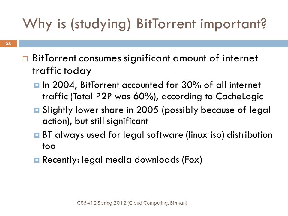 Why is (studying) BitTorrent important