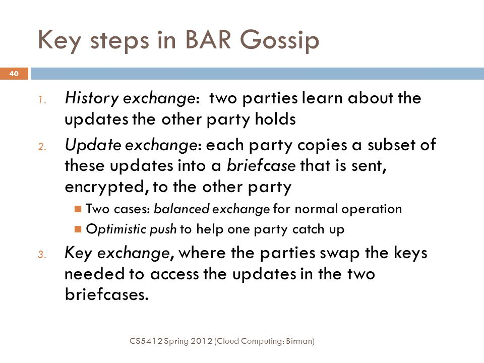 Key steps in BAR Gossip History exchange: two parties learn about the updates the other party holds.