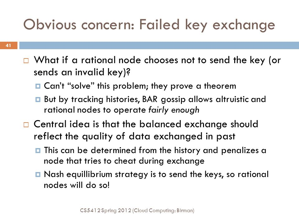 Obvious concern: Failed key exchange