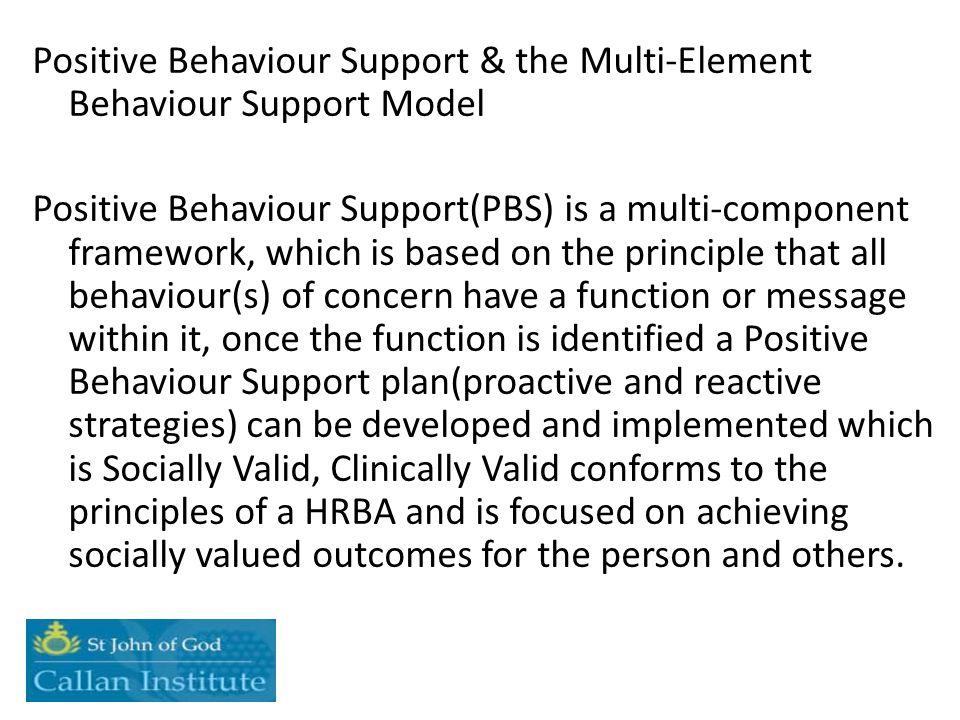 Positive Behaviour Support & the Multi-Element Behaviour Support Model