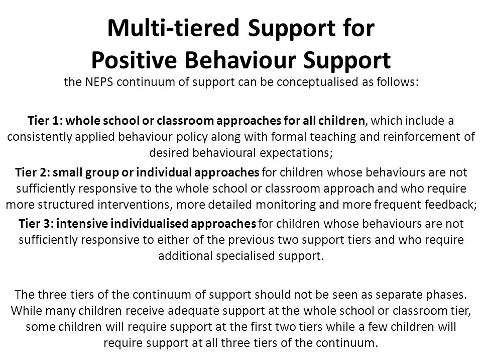 Multi-tiered Support for Positive Behaviour Support