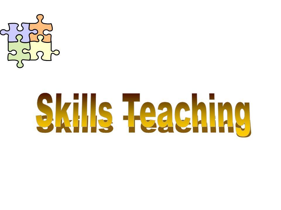 Skills Teaching
