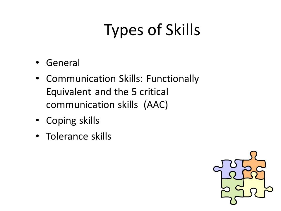 Types of Skills General