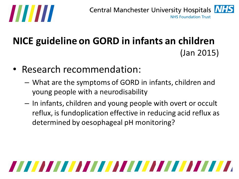 NICE guideline on GORD in infants an children (Jan 2015)
