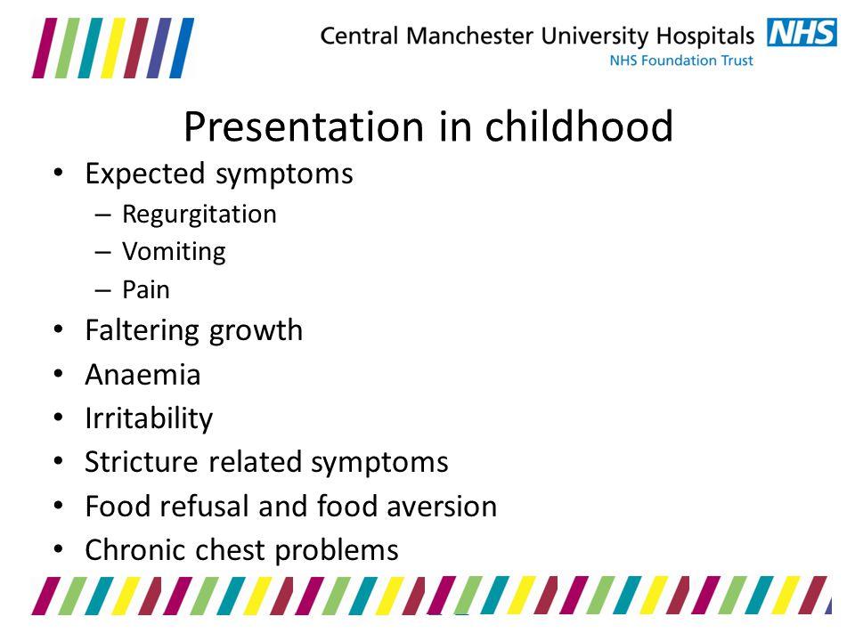 Presentation in childhood