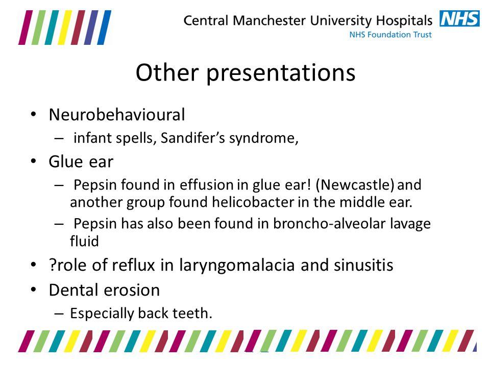 Other presentations Neurobehavioural Glue ear