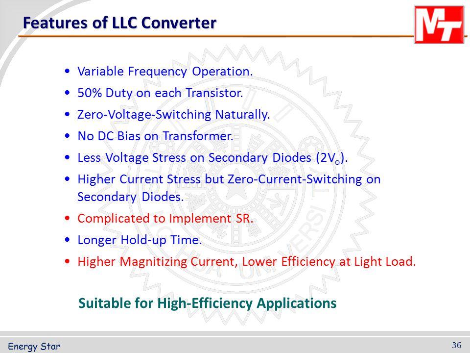 Features of LLC Converter