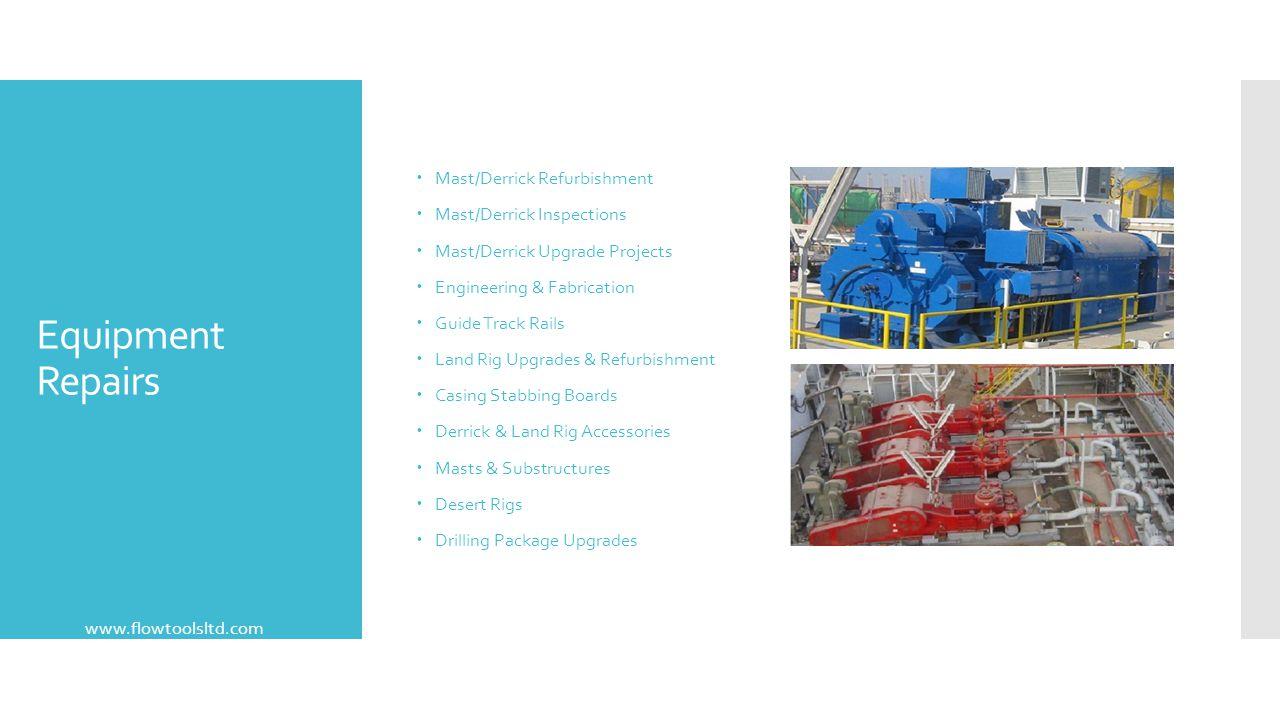 Equipment Repairs Mast/Derrick Refurbishment Mast/Derrick Inspections